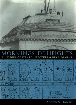 Abbildung von Dolkart | Morningside Heights | 1998 | A History of Its Architecture ...