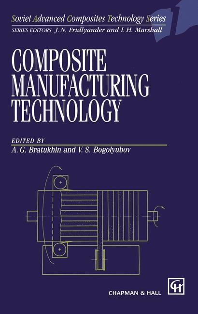 Abbildung von Bratukhin / Bogolyubov | Composite Manufacturing Technology | 1995 | 1994