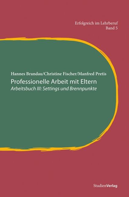 Professionelle Arbeit mit Eltern | Brandau / Pretis / Fischer, 2010 | Buch (Cover)