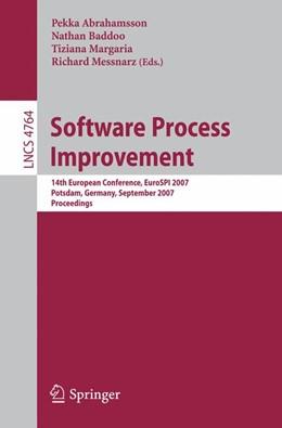 Abbildung von Abrahamsson / Baddoo / Margaria / Messnarz | Software Process Improvement | 2007 | 14th European Conference, Euro... | 4764