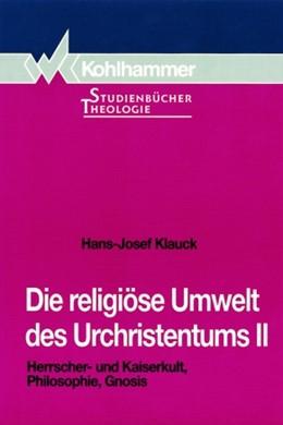 Abbildung von Klauck   Die religiöse Umwelt des Urchristentums   1996   Bd. 2: Herrscher- und Kaiserku...   9/2