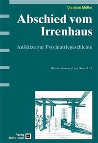 Abschied vom Irrenhaus | Müller, 2005 | Buch (Cover)