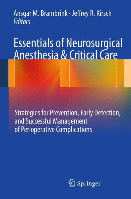 Essentials of Neurosurgical Anesthesia & Critical Care | Brambrink / Kirsch, 2011 | Buch (Cover)