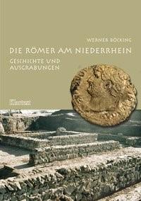 Abbildung von Böcking | Die Römer am Niederrhein | 2005