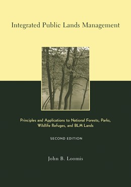 Abbildung von Loomis   Integrated Public Lands Management   second ed.   2002   Principles and Applications to...