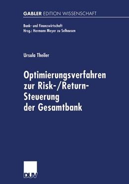 Abbildung von Theiler   Optimierungsverfahren zur Risk-/Return-Steuerung der Gesamtbank   2002   Zugl. Diss. Universität Münche...
