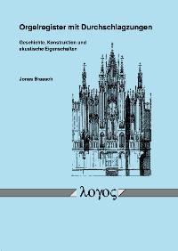 Orgelregister mit Durchschlagzungen | Braasch, 2004 | Buch (Cover)