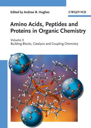 Amino Acids, Peptides and Proteins in Organic Chemistry, 2010 | Buch (Cover)