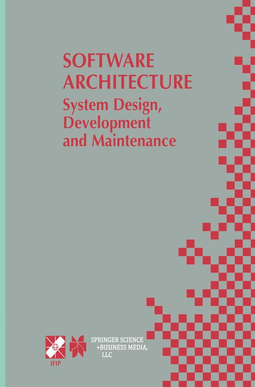 Software Architecture: System Design, Development and Maintenance | Bosch / Gentleman / Hofmeister / Kuusela, 2002 | Buch (Cover)