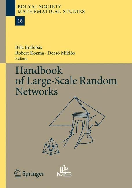 Abbildung von Bollobas / Kozma / Miklos | Handbook of Large-Scale Random Networks | 2009