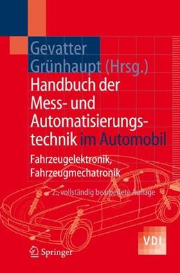 Abbildung von Gevatter / Grünhaupt | Handbuch der Mess- und Automatisierungstechnik im Automobil | 2. vollst. bearb. Aufl. | 2005 | Fahrzeugelektronik, Fahrzeugme...