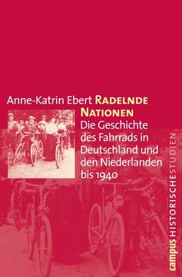 Abbildung von Ebert | Radelnde Nationen | 2010 | Die Geschichte des Fahrrads in... | 52