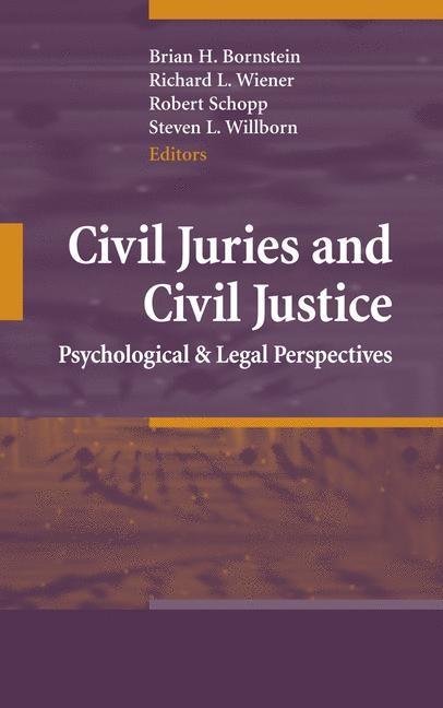 Civil Juries and Civil Justice | Bornstein / Wiener / Schopp / Willborn, 2007 | Buch (Cover)
