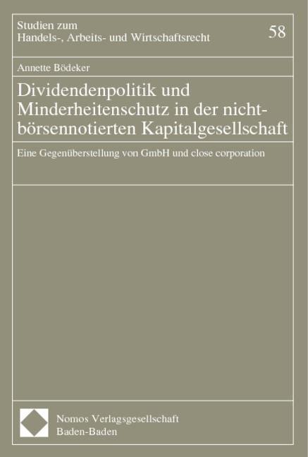 Abbildung von Dividendenpolitik und Minderheitenschutz in der nicht-börsennotierten Kapitalgesellschaft   1999