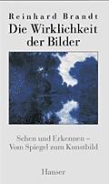 Die Wirklichkeit des Bildes | Brandt, 1999 | Buch (Cover)