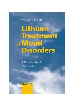 Abbildung von Schou | Lithium Treatment of Mood Disorders | 6th, revised edition | 2004 | A Practical Guide.
