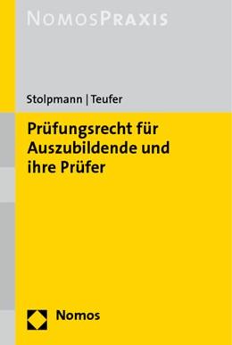 Abbildung von Stolpmann / Teufer | Prüfungsrecht für Auszubildende und ihre Prüfer | 2009