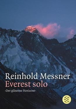 Abbildung von Messner | Everest Solo | 3. Auflage | 2001 | »Der gläserne Horizont«