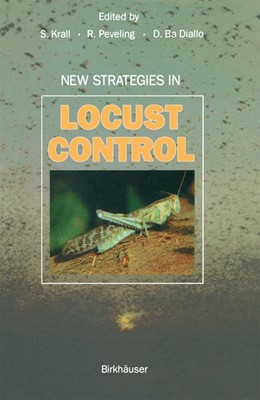 Abbildung von Krall / Peveling / Diallo | New Strategies in Locust Control | 1997 | 1997