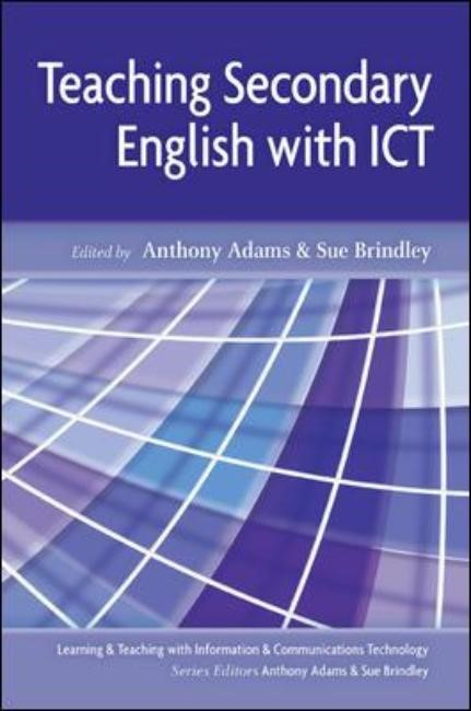 Teaching Secondary English with ICT | Adams / Brindley, 2007 | Buch (Cover)