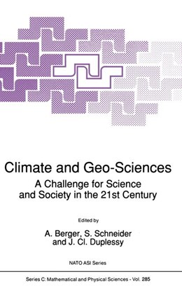 Abbildung von Berger / Schneider / Duplessy | Climate and Geo-Sciences | 1989 | A Challenge for Science and So... | 285