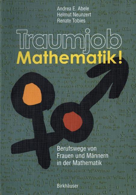 Traumjob Mathematik! | Abele / Neunzert / Tobies, 2004 | Buch (Cover)
