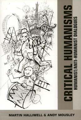 Abbildung von Halliwell / Mousley | Critical Humanisms | 2003 | Humanist/Anti-Humanist Dialogu...