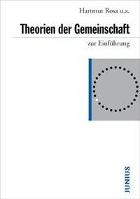 Abbildung von Gertenbach / Laux / Rosa | Theorien der Gemeinschaft | 2009