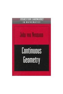 Abbildung von von Neumann | Continuous Geometry | 1998 | Foreword by Israel Halperin