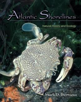 Abbildung von Bertness | Atlantic Shorelines | 2006 | Natural History and Ecology