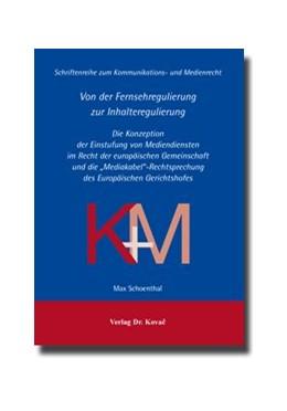 Abbildung von Schoenthal | Von der Fernsehregulierung zur Inhalteregulierung | 2009 | Die Konzeption der Einstufung ... | 12