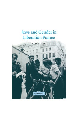 Abbildung von Adler | Jews and Gender in Liberation France | 2003 | 14