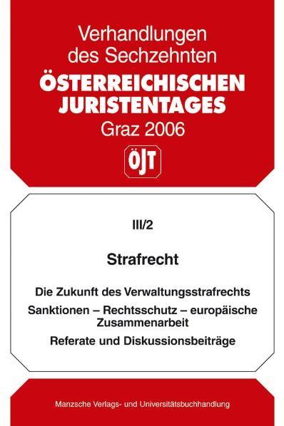 Die Zukunft des Verwaltungsstrafrechts | ÖJT, 2007 (Cover)