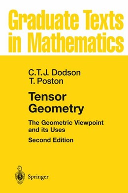 Abbildung von Dodson / Poston | Tensor Geometry | 2nd ed. 1991. Corr. 3rd printing | 2009 | The Geometric Viewpoint and it... | 130