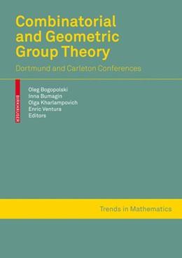 Abbildung von Bogopolski / Bumagin / Kharlampovich / Ventura | Combinatorial and Geometric Group Theory | 1st Edition. | 2010 | Dortmund and Ottawa-Montreal c...