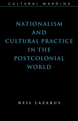 Abbildung von Lazarus | Nationalism and Cultural Practice in the Postcolonial World | 1999 | 6