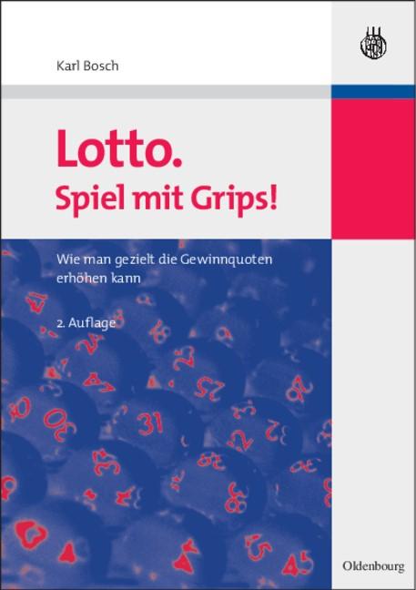 Lotto. Spiel mit Grips! | Bosch | 2., vollständig überarbeitete und aktualisierte Auflage, 2008 | Buch (Cover)