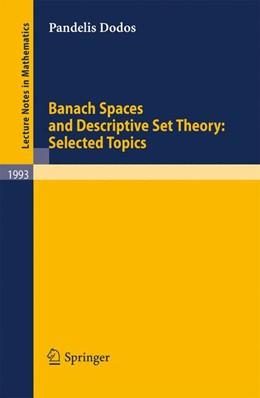 Abbildung von Dodos | Banach Spaces and Descriptive Set Theory: Selected Topics | 1st Edition. | 2010 | 1993