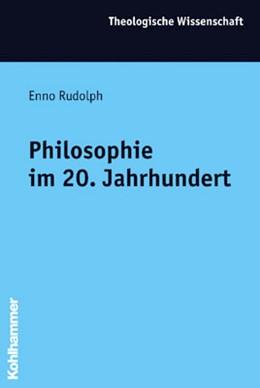 Abbildung von Rudolph / Kaegi | Philosophie im 20. Jahrhundert | 2020 | 14,3
