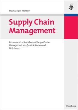 Abbildung von Melzer-Ridinger | Supply Chain Management | 2007 | Prozess- und unternehmensüberg...