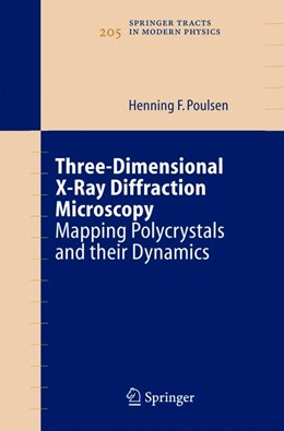Abbildung von Poulsen | Three-Dimensional X-Ray Diffraction Microscopy | 2004 | Mapping Polycrystals and their... | 205