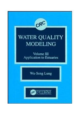 Abbildung von Lung | Water Quality Modeling | 1993 | Application to Estuaries, Volu...