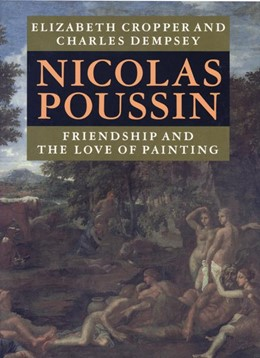 Abbildung von Cropper / Dempsey | Nicolas Poussin | 2000 | Friendship and the Love of Pai...