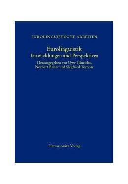 Abbildung von Hinrichs / Reiter / Tornow | Eurolinguistik | 2009 | Entwicklungen und Perspektiven... | 5
