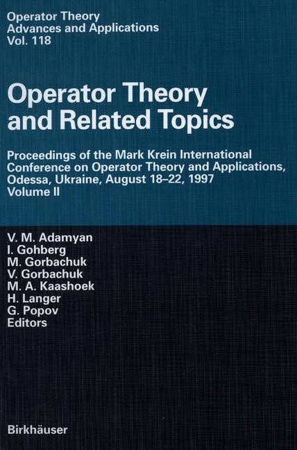 Operator Theory and Related Topics | Adamyan / Gohberg / Gorbachuk / Kaashoek / Langer / Popov, 2000 | Buch (Cover)
