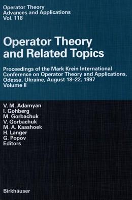 Abbildung von Adamyan / Gohberg / Gorbachuk / Kaashoek / Langer / Popov | Operator Theory and Related Topics | 2000 | Proceedings of the Mark Krein ... | 118