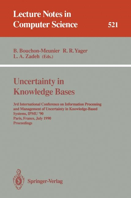 Uncertainty in Knowledge Bases | Bouchon-Meunier / Yager / Zadeh, 1991 | Buch (Cover)