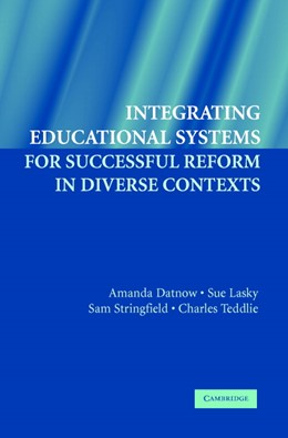 Abbildung von Datnow / Lasky / Stringfield | Integrating Educational Systems for Successful Reform in Diverse Contexts | 2006