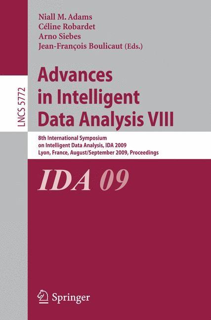 Advances in Intelligent Data Analysis VIII | Adams / Robardet / Siebes / Boulicaut, 2009 | Buch (Cover)