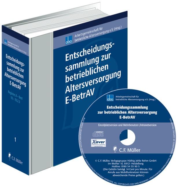 Entscheidungssammlung zur betrieblichen Altersversorgung - E-BetrAV • mit CD-ROM | aba - Arbeitsgemeinschaft für betriebliche Altersversorgung e.V. (Hrsg.) | Loseblattwerk mit Aktualisierungen, 2012 (Cover)